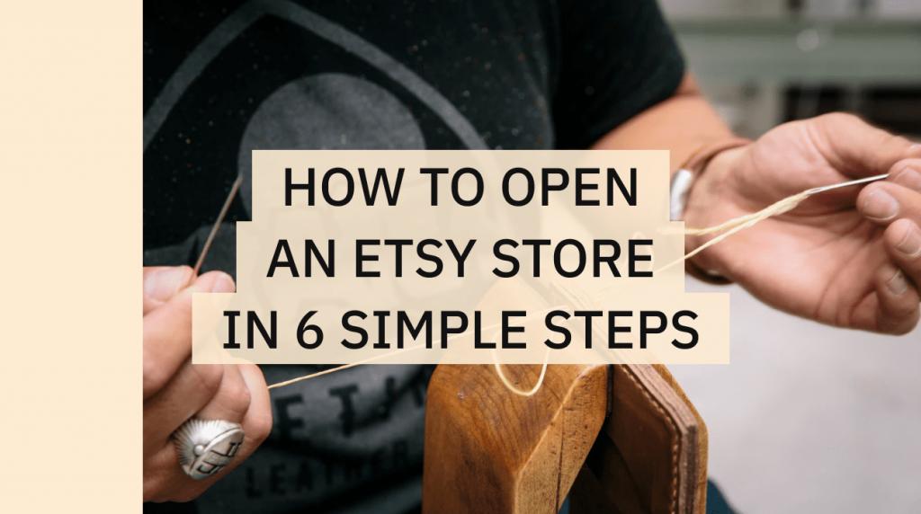 Open Etsy Store